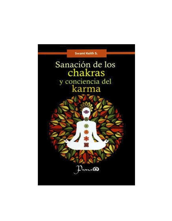 Sanación de los Chakras y Conciencia del Karma (LIB LEC Y SER)