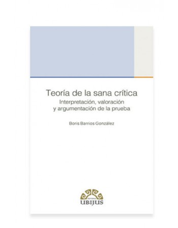 Teoría de la Sana Crítica (UBIJUS)
