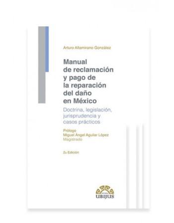 Manual de Reclamación y Pago de la Reparación del Daño en México (UBIJUS)