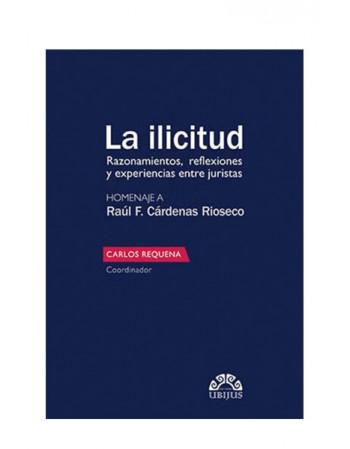 La Ilicitud - Homenaje A: F. Cardenas Rioseco (UBIJUS)