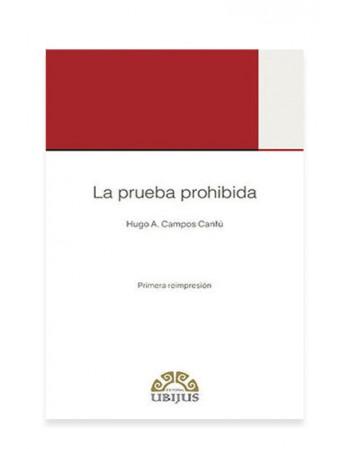 La Prueba Prohibida (UBIJUS)