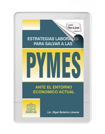 SWF ESTRATEGIAS LABORALES PARA SALVAR A LAS PYMES ANTE EL ENTORNO ECONOMICO ACTUAL 2020
