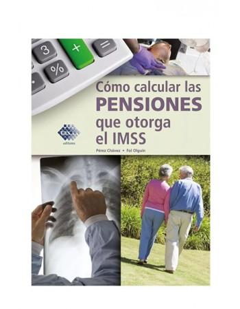 Cómo Calcular las Pensiones que Otorga el IMSS 2020 (TAX)
