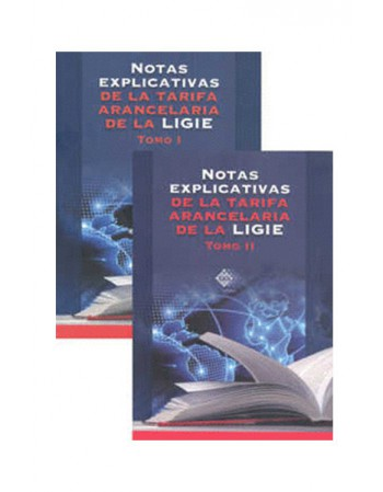 Notas Explicativas de la Tarifa Arancelaria 2020 , Tomo I y II (TAX)