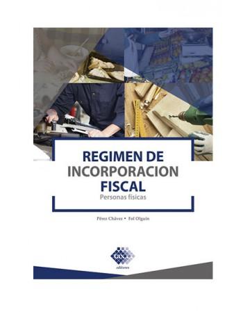 Régimen de Incorporación Fiscal. Personas Fisicas 2020 (TAX)