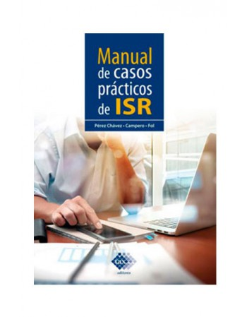 Manual de Casos Prácticos de ISR 2020 (TAX)