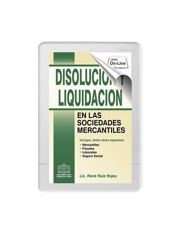 DISOLUCION Y LIQUIDACION EN LAS SOCIEDADES MERCANTILES 2020
