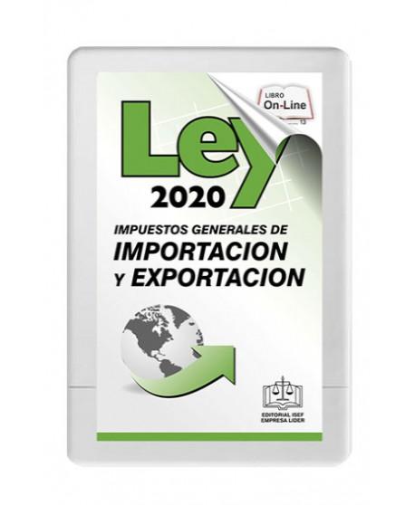 SWF Ley de los Impuestos Generales de Importación y Exportación (LIGIE) 2020 PRIMERA EDICIÓN ONLINE