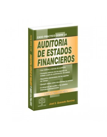 Caso Practico sobre la Auditoria de Estados Financieros