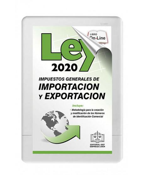 SWF Ley de los Impuestos Generales de Importación y Exportación (LIGIE) 2020 SEGUNDA EDICIÓN
