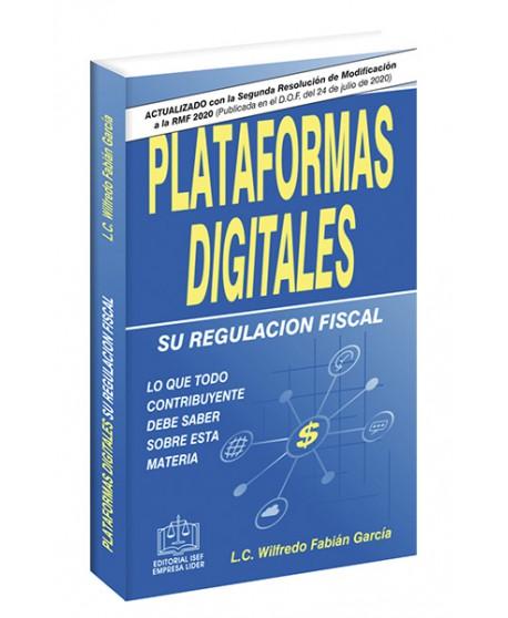 Plataformas Digitales y su regulación fiscal