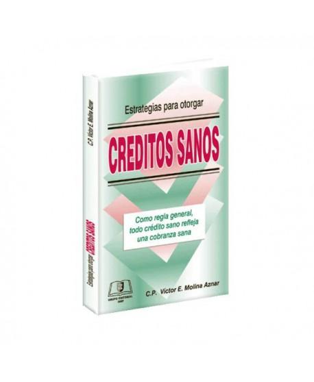 Estrategias para Otorgar Créditos Sanos