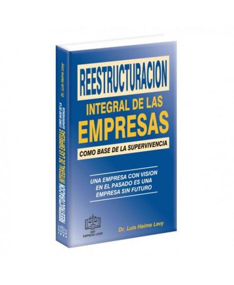 Reestructuración Integral De Las Empresas Como Base De La Supervivencia