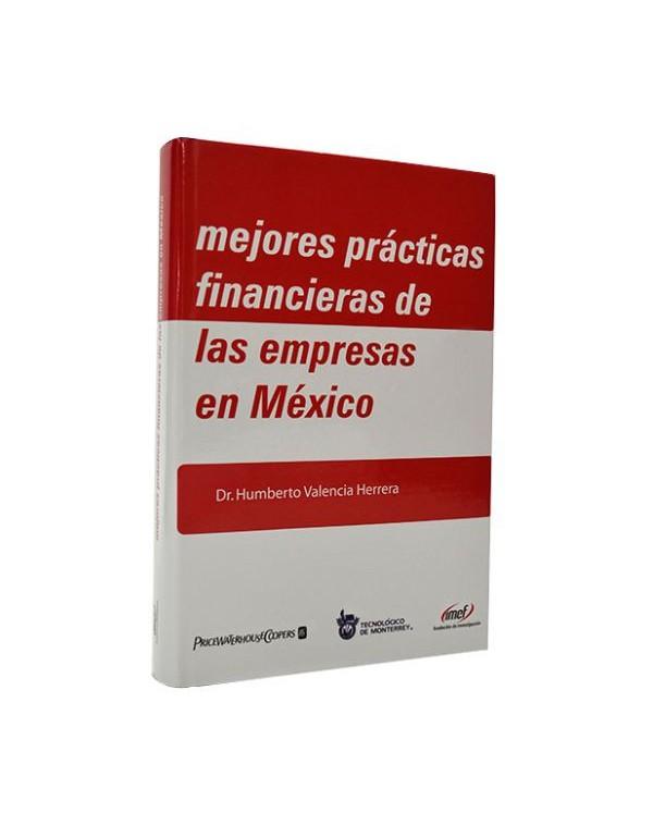 Mejores Prácticas Financieras de las Empresas en México (Pasta dura)