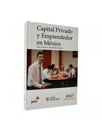 Capital Privado y Emprendedor en México
