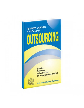 REGIMEN LABORAL Y FISCAL DEL OUTSOURCING