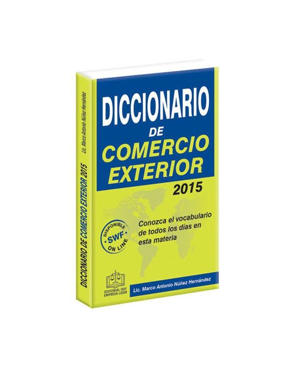 Diccionario de Comercio Exterior 2015