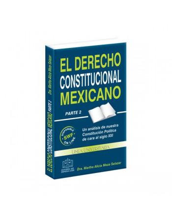 El Derecho Constitucional Mexicano Parte 2